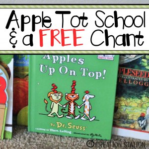 APPLE TOT SCHOOL & A FREE APPLE CHANT