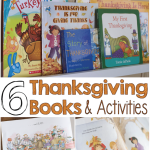 6 Thanksgiving Books & Activities for Little Readers
