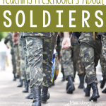 Let's Learn About…Soldiers!
