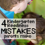 Kindergarten Readiness Mistakes Parents Make
