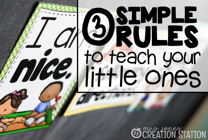 3 Simple Rules to Teach Your Little Ones