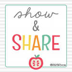 Teacher Show and Share – August