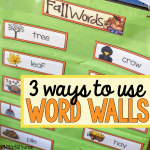 3 Ways to Use a Word Wall