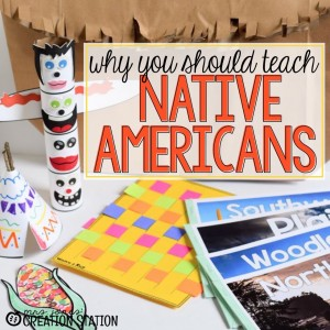 Why You Should Teach Native Americans to your Little Learners - MJCS
