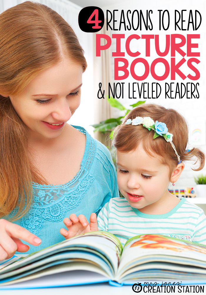 Reasons to Read Picture Books and Not Leveled Readers