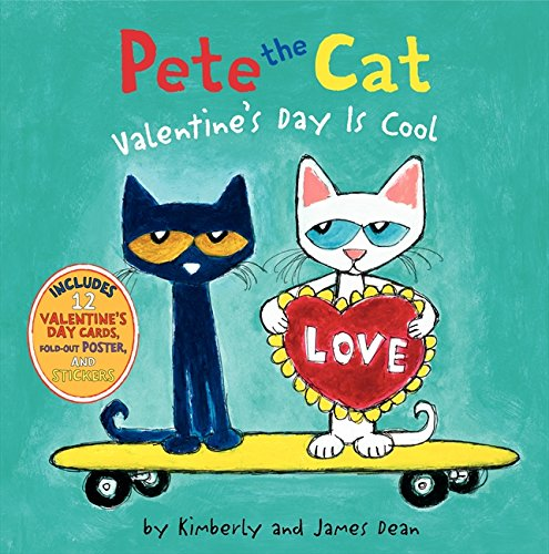 Valentine Books for Little Learners - Pete the Cat Valentine's Day is Cool