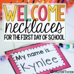 Welcome Necklaces for the First Day of School