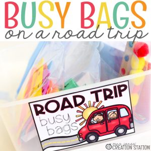 Road Trip With Kids Busy Bag Ideas