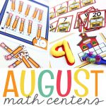 August Math Centers