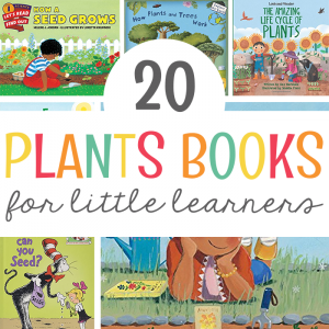 20 Plant Books for Little Learners
