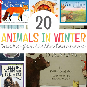 20 Animals in Winter Books for Little Learners