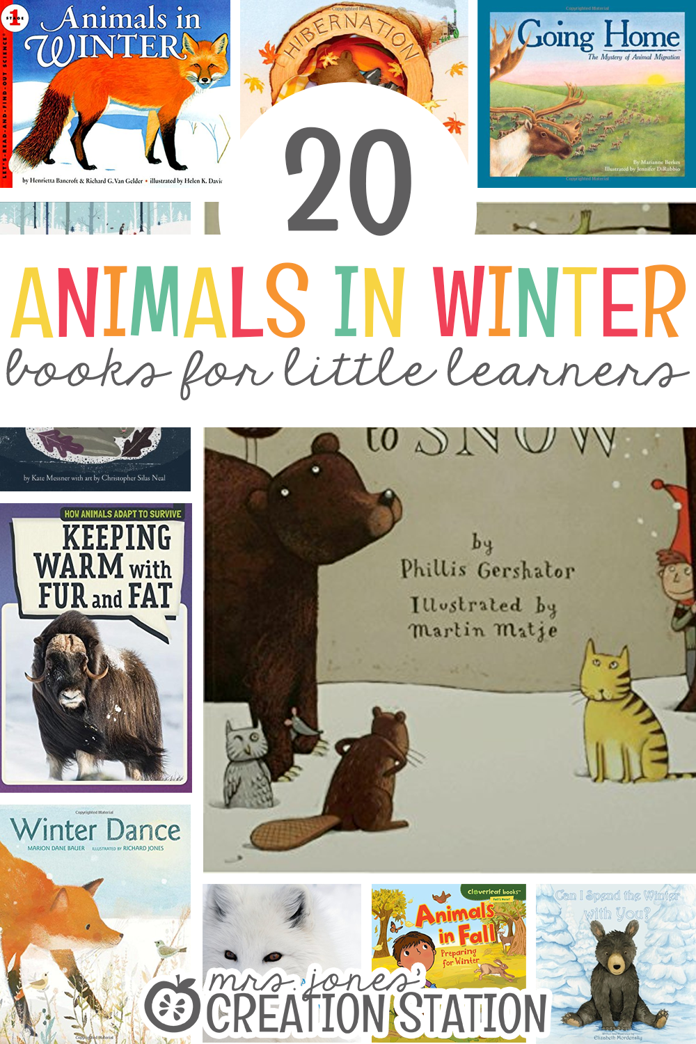 Twenty Animals in Winter Book List for Little Learners- Mrs. Jones Creation Station
