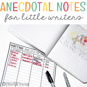 anecdotal notes for little writers for small group instruction-Mrs. Jones Creation Station