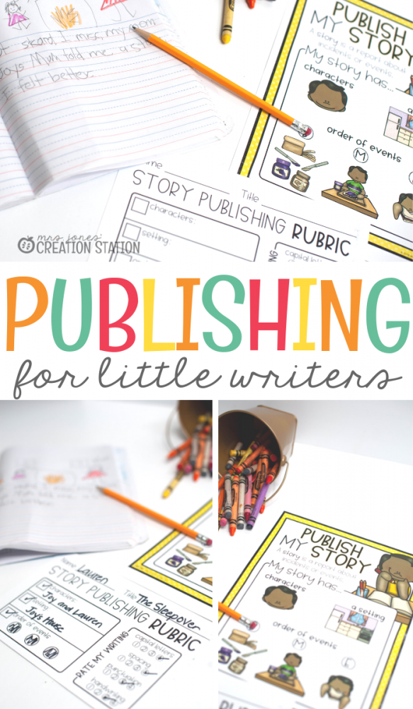 Publishing for Little Writers- Mrs. Jones Creation Station