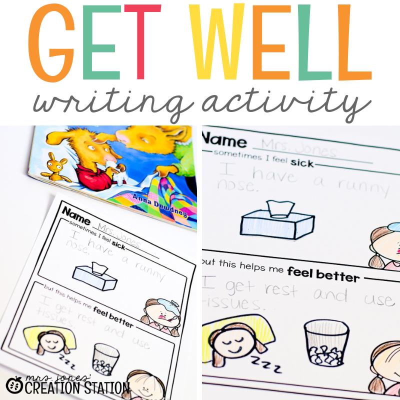 Get Well Writing Activity- Mrs. Jones Creation Station