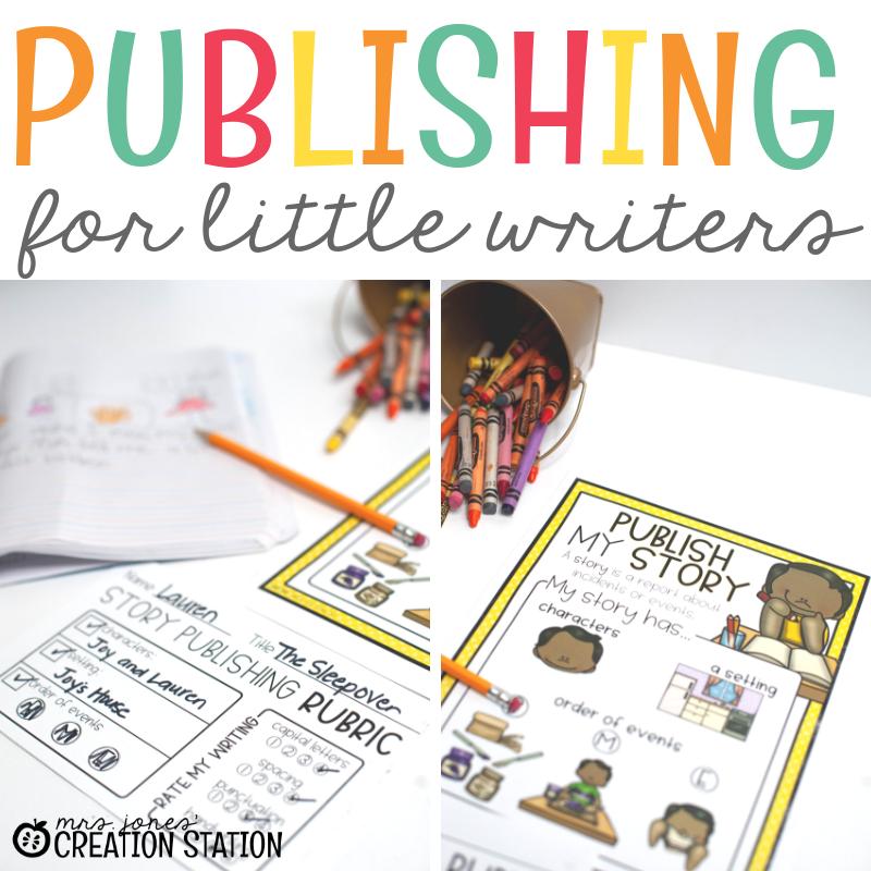 Publishing for Little Writers-Mrs. Jones Creation Station
